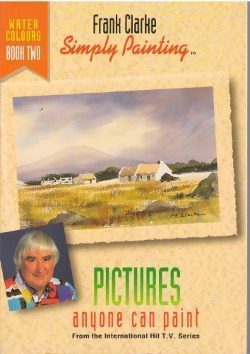 Simply Painting: Watercolours Bk. 2
