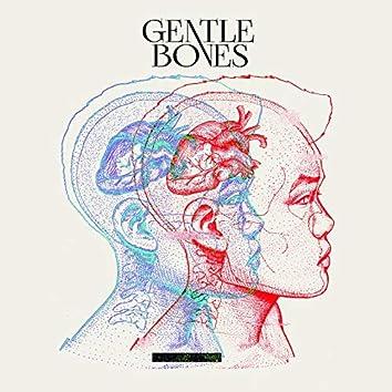 Gentle Bones