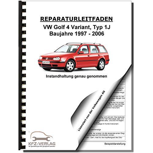 VW Golf 4 Variant 1997-2006 Instandhaltung Inspektion Wartung Reparaturanleitung