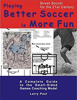 Playing Better Soccer is More Fun
