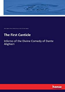 The First Canticle: Inferno of the Divine Comedy of Dante Alighieri