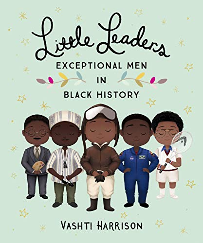 Little Leaders: Exceptional Men in Black History