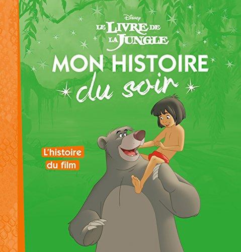 LE LIVRE DE LA JUNGLE - Mon Histoire du Soir - L'histoire du film - Disney