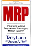MRP: Integrating Material Requirements Planning and Modern Business
