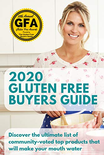 "2020 Gluten Free Buyers Guide: Stop asking ""which foods are gluten free?"" This gluten free grocery shopping guide connects you to only the best. Start gluten free right and be gluten free for good."