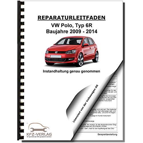 VW Polo 5 Typ 6R 2009-2014 Instandhaltung Inspektion Wartung Reparaturanleitung