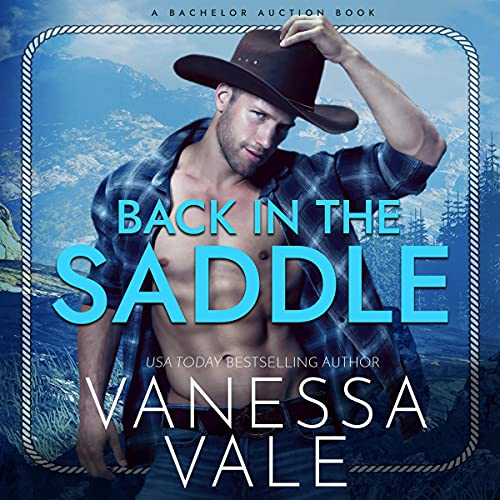 Back in the Saddle: The Bachelor Auction Series, Book 2