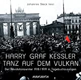 Harry Graf Kessler, Johannes Steck: Tanz auf dem Vulkan