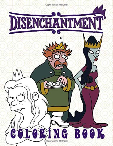 Disenchantment Coloring Book: Crayola Relaxation Disenchantment Coloring Books For Adults And Kids 8.5\ X 11\