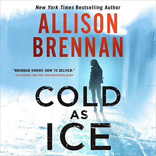 Cold as Ice Audiobook By Allison Brennan cover art