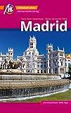 Madrid MM-City Reiseführer Michael Müller Verlag: Individuell reisen mit vielen praktischen Tipps...