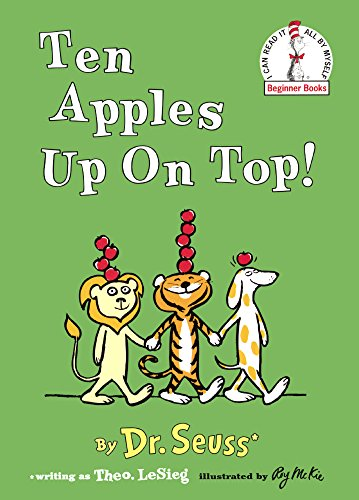 Ten Apples Up On Top (Turtleback School & Library Binding Edition) (I Can Read It All by Myself Beginner Books (Hardcover))