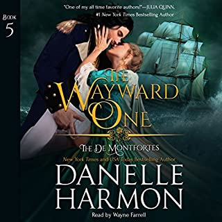 The Wayward One     The de Montforte Brothers, Book 5              By:                                                                                                                                 Danelle Harmon                               Narrated by:                                                                                                                                 Wayne Farrell                      Length: 11 hrs and 58 mins     20 ratings     Overall 4.9