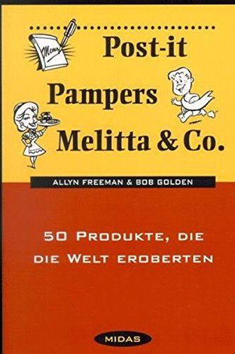 Post-it, Pampers, Melitta und Co. 50 Produkte, die die Welt eroberten
