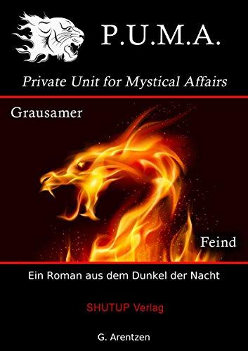 P.U.M.A. - Grausamer Feind: Ein Alice Wood-Roman aus dem Dunkel der Nacht (German Edition)