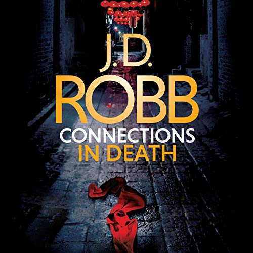 Connections in Death                   By:                                                                                                                                 J. D. Robb                               Narrated by:                                                                                                                                 Susan Ericksen                      Length: 12 hrs and 19 mins     46 ratings     Overall 4.6