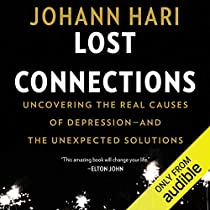 Lost Connections Audiobook | Johann Hari | Audible.com.au