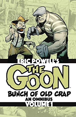 The Goon Vol. 1: Bunch of Old Crap, an Omnibus (The Goon (2019-)) by [Eric Powell]