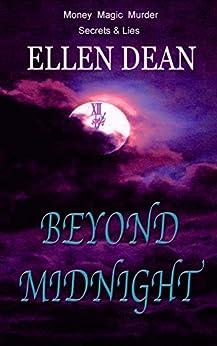 Beyond Midnight: Money Magic Murder Secrets & Lies (Hyacinth Dickinson Series Book 2) by [Ellen Dean]