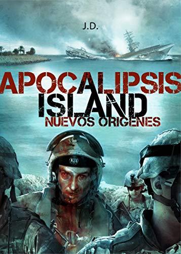 Apocalipsis Island V:: Nuevos orígenes (Saga Apocalipsis Island nº 5)