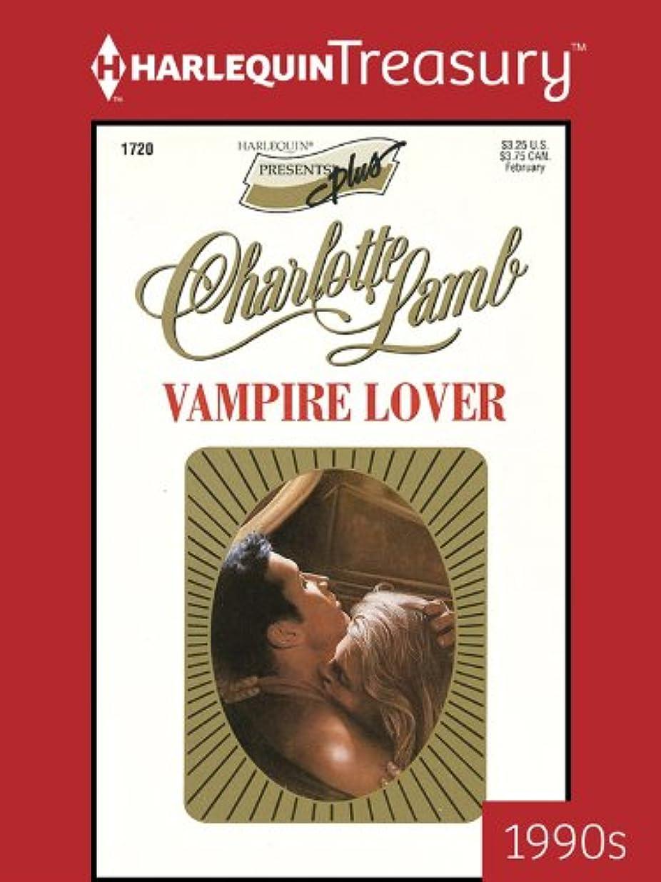 暗殺するファイナンス辞任するVampire Lover (Presents Plus Book 1720) (English Edition)