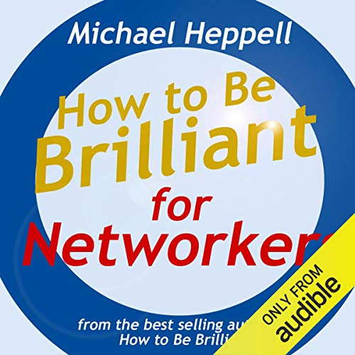How to Be Brilliant for Networkers cover art
