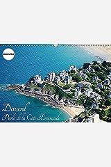 Dinard perle de la Côte d'Emeraude: Visite de la station balnéaire de Dinard. Calendrier mural A3 horizontal Broché