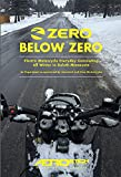 Zero Below Zero: Electric Motorcycle Everyday Commuting All Winter in Duluth Minnesota (English Edition)