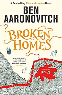 Broken Homes: The Fourth Rivers of London novel