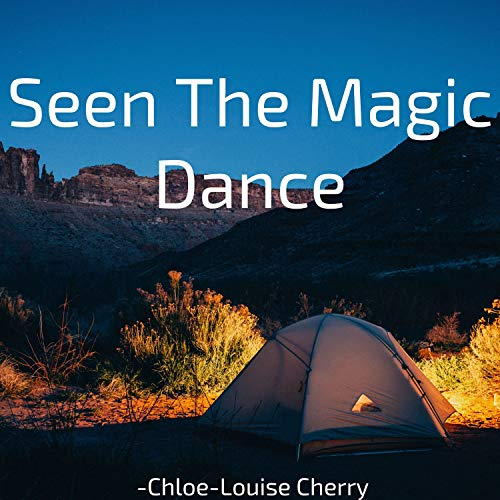 Seen the Magic Dance