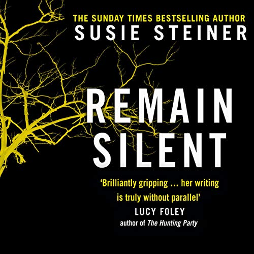 Remain Silent: Manon Bradshaw, Book 3