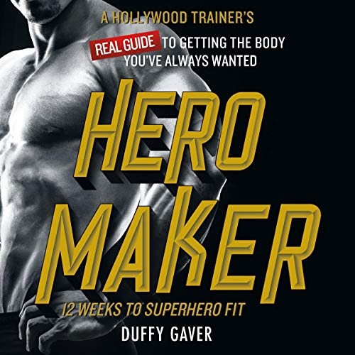 Hero Maker: 12 Weeks to Superhero Fit cover art