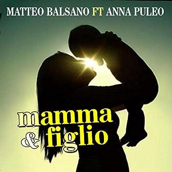 Mamma e figlio (feat. Anna Puleo)