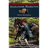 Alexander Hamilton: Young Statesman (Young Patriots series) by Helen Boyd Higgins(2008-03-01)