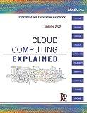 Cloud Computing Explained: Implementation Handbook for Enterprises - John Rhoton