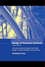Design of Structural Elements: Concrete, Steelwork, Masonry and Timber Designs to British Standards and Eurocodes, Second Edition