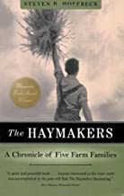 The Haymakers: A Chronicle of Five Farm Families (Minnesota)