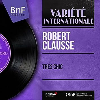 Très chic (feat. Jacques Loussier et son orchestre) [Mono Version]