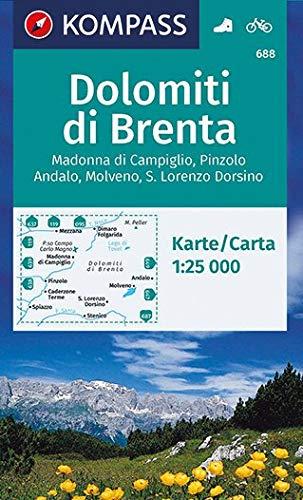 Carta escursionistica n. 688. Gruppo di Brenta, Madonna di Campiglio 1:25.000: Madonna di Campiglio, Pinzolo, Andalo, Molveno, S. Lorenzo Dorsino. Wanderkarte mit Radrouten. GPS-genau. 1:25000