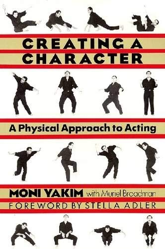 Creating a Character: A Physical Approach to Acting (Applause Books)