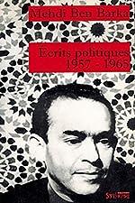 Écrits politiques, 1957-1965 de Mehdi Ben Barka