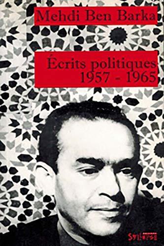 Écrits politiques, 1957-1965