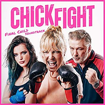 Chick Fight (Original Motion Picture Soundtrack)