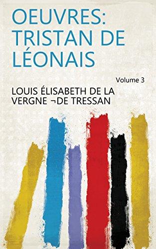 Oeuvres: Tristan de Léonais Volume 3 (French Edition)