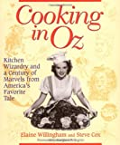 Cooking in Oz: Kitchen Wizardry from America's Favorite Fairy Tale