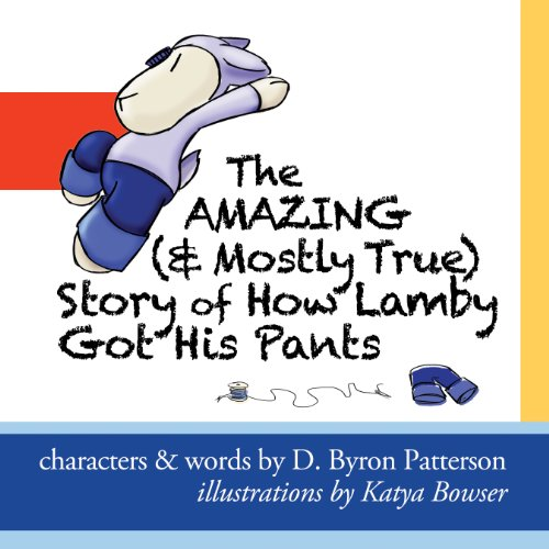 The Amazing (and Mostly True) Story of How Lamby Got His Pants audiobook cover art