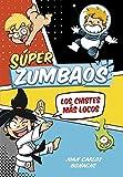Los chistes más locos (Súper Zumbaos 1): Cómic de chistes para niños. Dibujos graciosos con...