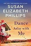 Dance Away with Me: A Novel (English Edition)