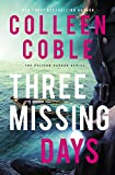 Three Missing Days (The Pelican Harbor Series Book 3) (English Edition)
