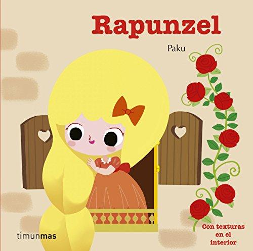 Rapunzel: Con texturas en el interior (Cuentos clásicos con texturas)